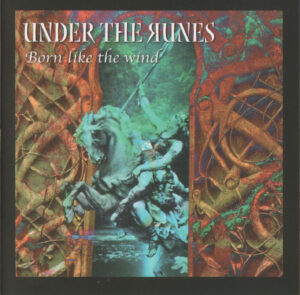 Under the Runes - Born Like the Wind - Compact Disc