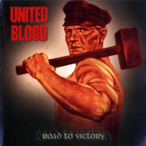 United Blood - Road to Victory - Compact Disc