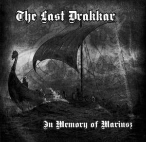 VA -The Last Drakkar - In memory of Mariusz - Compact Disc