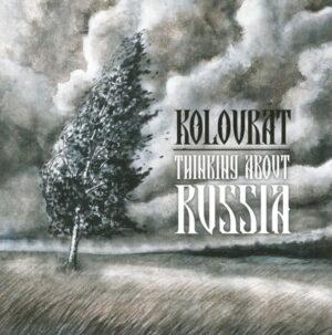 Коловрат (Kolovrat) - Думая О России (Thinking About Russia) - Compact Disc