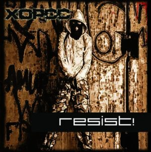 Хорсс (Horss) - Resist! - Compact Disc