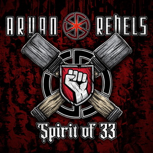 Aryan Rebels - Spirit Of 33 - Digipak