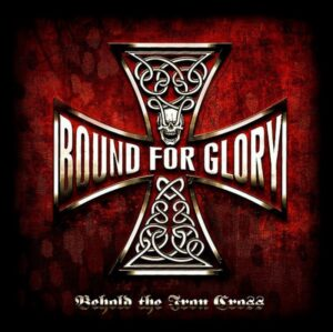 Bound For Glory - Behold The Iron Cross - Vinyl LP White