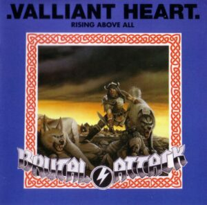 Brutal Attack - Valliant Heart - Compact Disc