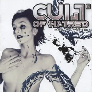 Cult of Hatred - Times of Darkness - Compact Disc