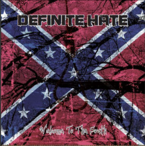 Definite Hate - Welcome To The South - Compact Disc