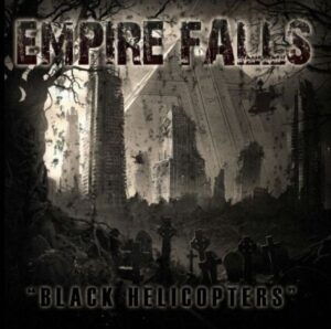 Empire Falls - Black Helicopters - Compact Disc