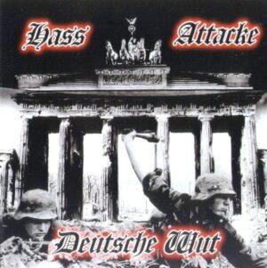 Hass Attacke - Deutsche Wut - Compact Disc