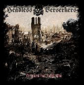 Headless Berserkers – Prepared For Total War - Compact Disc