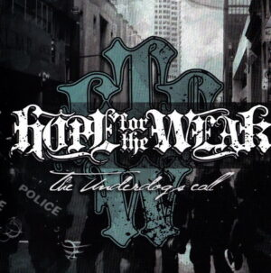 Hope For The Weak - The Underdogs call - Compact Disc