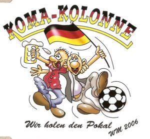 Koma-Kolonne - Wir Holen Den Pokal - Mini CD