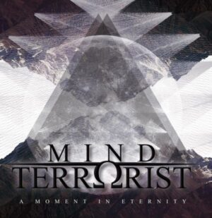 Mind Terrorist - A Moment in Eternity - Compact Disc