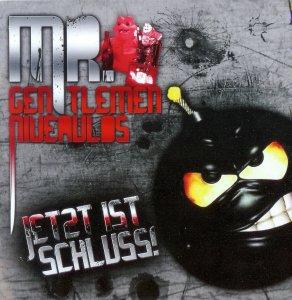 Mr. Gentlemen Niveaulos - Jetzt ist Schluss! - Compact Disc