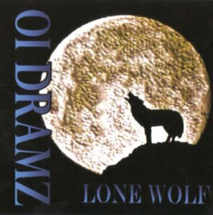 Oi Dramz - Lone wolf - Compact Disc