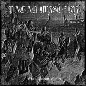 Pagan Mystery – Thru Pagan Lands - Pocket Disc