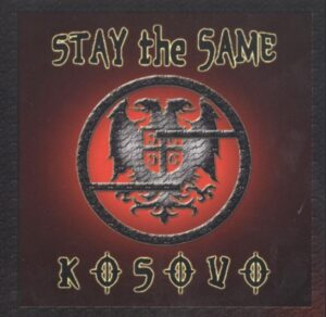 Stay the Same - Kosovo - Compact Disc