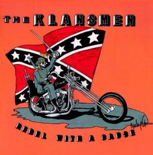 The Klansmen ‎- Rebel With A Cause - Vinyl LP White