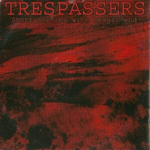 Trespassers - Short Stories with Tragic End - Compact Disc