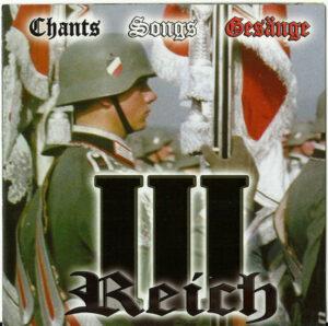 VA - Chants Songs Gesänge III Reich - Compact Disc