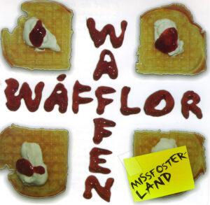 Wafflor Waffen - Missfosterland - Compact Disc