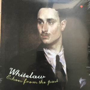 Whitelaw - Echoes from the Past - Vinyl Double LP Black