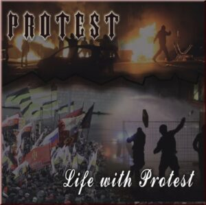 Протест (Protest) - Life with Protest - Compact Disc