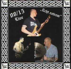 08/15 - Echt Extrem - Compact Disc