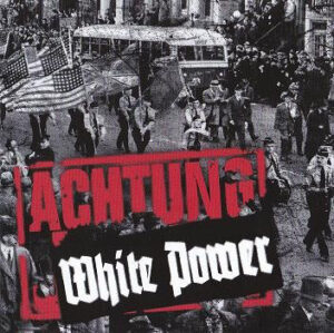 Achtung J. – White Power - Compact Disc