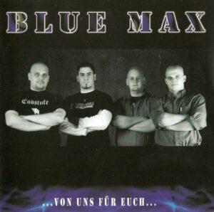 Blue Max - Von Uns Für Euch - Compact Disc