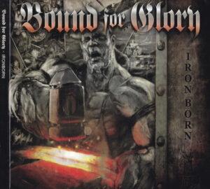 Bound For Glory - Ironborn - Digipak