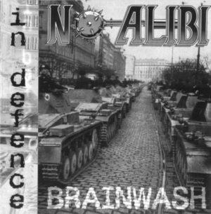 Brainwash & No Alibi - In Defence - Compact Disc