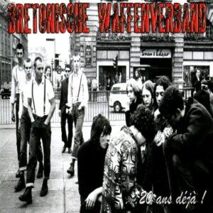 Bretonische Waffenverband - 20 Ans Deja! - Compact Disc