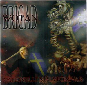 Brigad Wotan - Nationellt Sjalvforsvar - Compact Disc