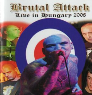 Brutal Attack - Live in Hungary 2008 - Compact Disc