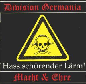 Division Germania & Macht und Ehre - Hass schürender Lärm - Compact Disc