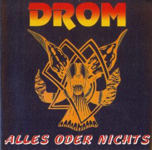 Drom - Alles oder Nichts - Compact Disc