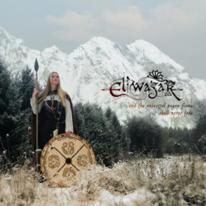 Eliwagar – And The Ancestral Pagan Flame Shall Never Fade - Compact Disc