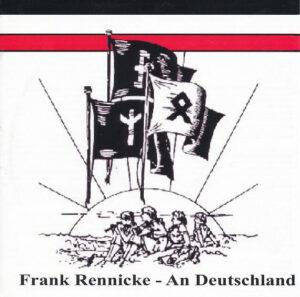 Frank Rennicke - An Deutschland - Compact Disc