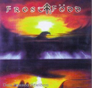 Frostfödd - Den Första Striden - Compact Disc