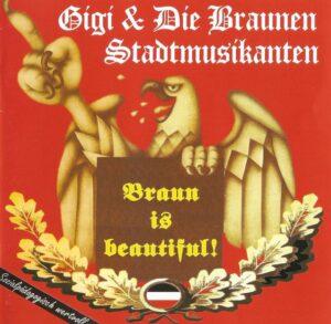 Gigi & Die Braunen Stadtmusikanten - Braun is Beautiful - Compact Disc