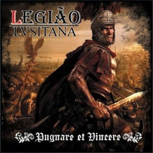 Legião Lusitana – Pugnare Et Vincere - Compact Disc