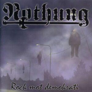 Nothung - Rock Mot Demokrati - Compact Disc