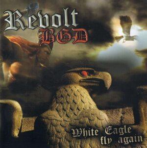 Revolt BGD - White Eagle Fly Again - Compact Disc