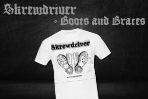 Skrewdriver - Boots and Braces - Shirt White