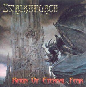 Strikeforce - Reign of Eternal Fear - Compact Disc