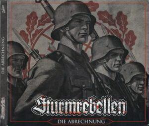 Sturmrebellen - Die Abrechnung - Compact Disc