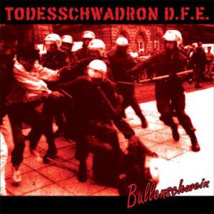 Todesschwadron D.F.E. - Bullenschwein - Compact Disc
