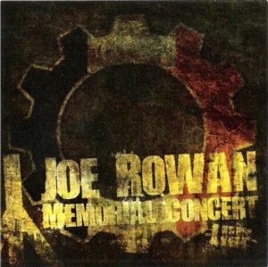 VA – Joe Rowan Memorial Concert - Compact Disc