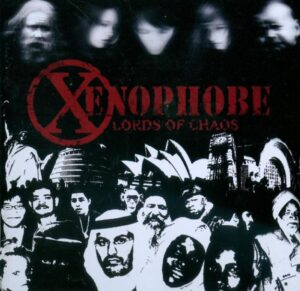 Xenophobe - Lords of chaos - Compact Disc