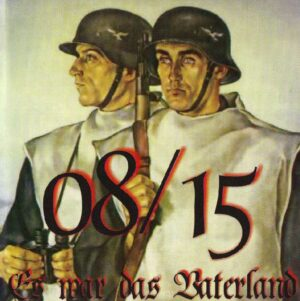 08/15 - Es War Das Vaterland - Compact Disc